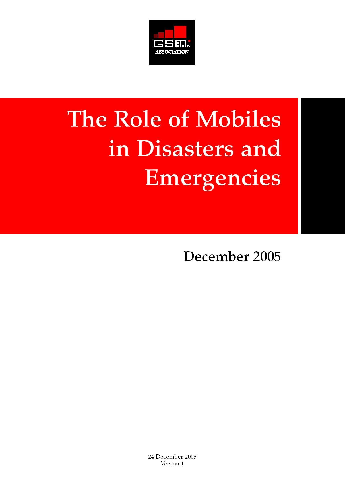 The Role of Mobiles in Disasters and Emergencies